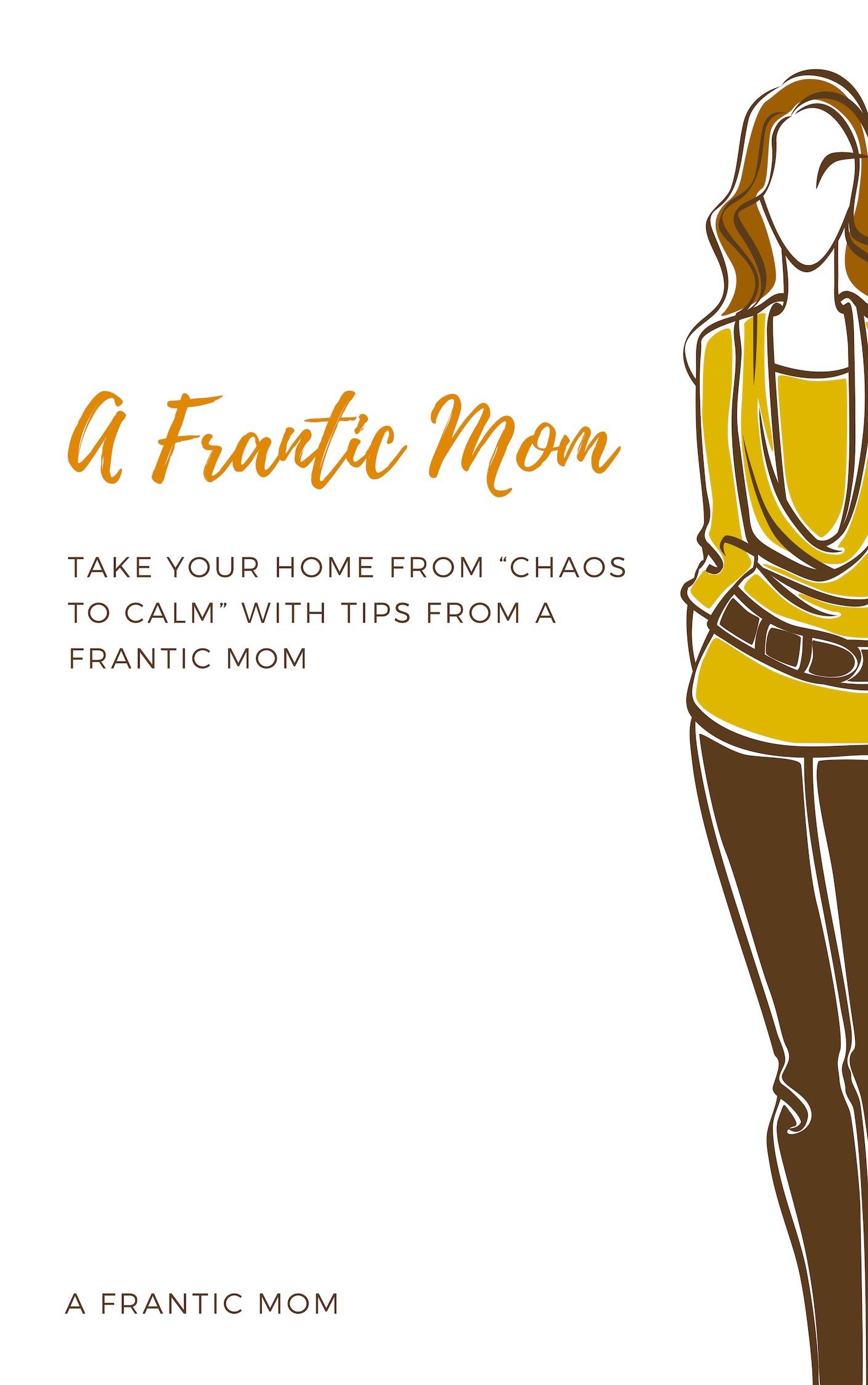 A Frantic Mom